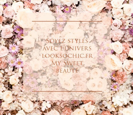 Looksochic my sweet beauté